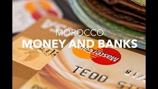 Money and banks in Morocco