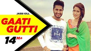 Gaati Gutti Dildariyaan  Jassi Gill