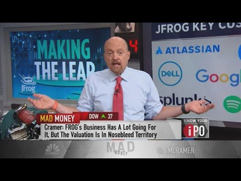 Jim Cramer recommends buying JFrog on a pull back: 'The stock's giving me vertigo'