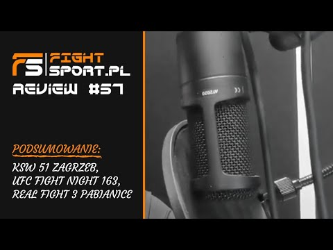 FightSport Review #57: KSW 51, UFC Moscow, Real Fight 3, FAME MMA - Live 21.00