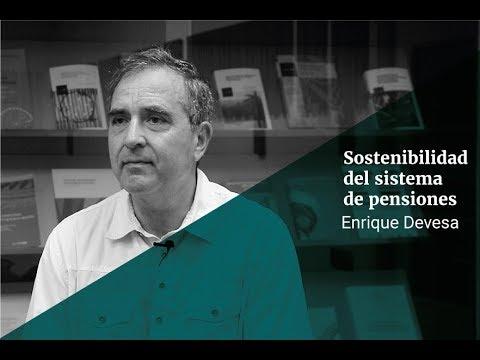 Enrique Devesa: Sostenibilidad del sistema de pensiones