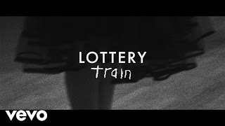 Train - Lottery (Lyric Video) - YouTube