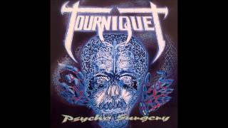 Tourniquet - BROKEN CHROMOSOMES - from Psycho Surgery