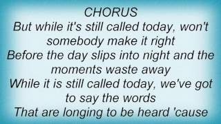 Steven Curtis Chapman - Still Called Today Lyrics