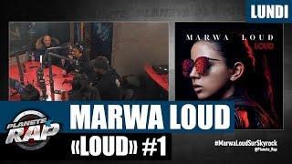 """Planète Rap   Marwa Loud """"Loud"""" #Lundi"""