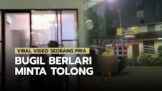 Viral Video Seorang Pria Bugil Berlari Minta Tolong di Medan, sempat Diancam oleh Dua Waria