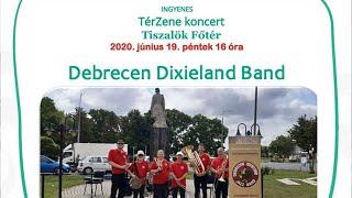 Tiszalök Főtér TérZene – 3.rész – Debrecen Dixieland Band