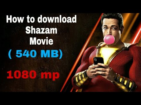 How to download Shazam 1080 mp (540 MB) movie in   Android phone   For free