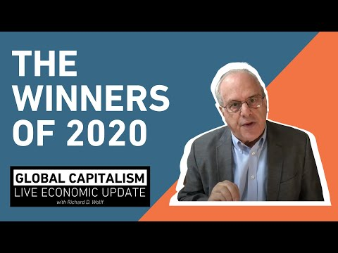 The winners of 2020 - Richard Wolff [Global Capitalism]