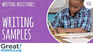 What does 4th grade writing look like? - Milestones from GreatSchools