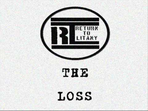 Return to Litany-The Loss