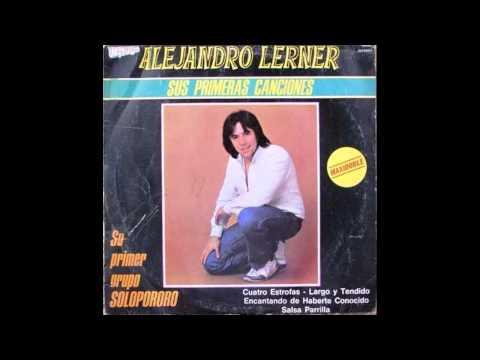 01. Cuatro Estrofas - Alejandro Lerner (Sus Primeras Canciones) - 1979