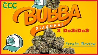 BUBBA DIAGONAL x DoSiDoS | Strain review by The Cannabis Connoisseur Connection 420
