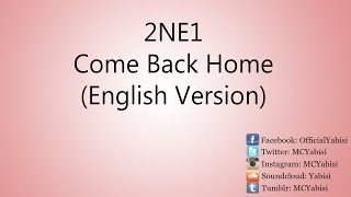 2NE1 - Come Back Home (English Version)