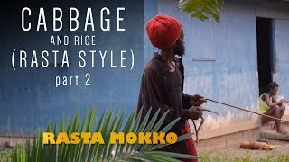 Cabbage & Rice (Rasta Style) part 2