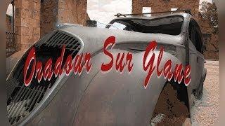 preview picture of video 'Oradour Sur Glane -Souviens toi !'