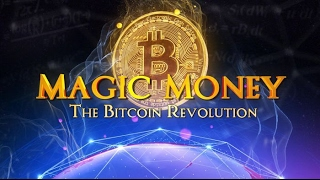 Magic Money - The Bitcoin Revolution (Trailer - Documentary)