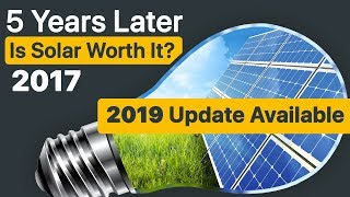 Is SOLAR Worth It? 5 Years Later with Solar Panels