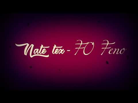 nate tex fo feno lyrics nouveaute 2018