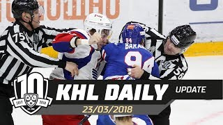 Daily KHL Update - March 23rd, 2018 (English)