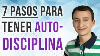 Video: Autodisciplina: 7 Pasos Para Lograr Tus Metas 100% Enfocado