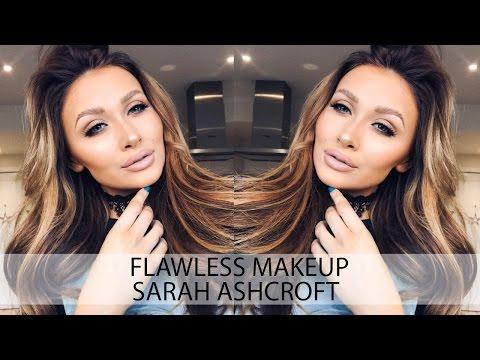 Go To Makeup Look | Flawless Skin Tutorial | Sarah Ashcroft