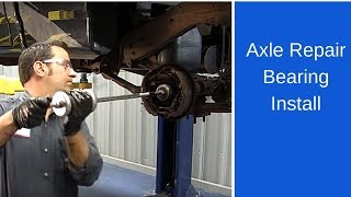 Axle repair bearing installation