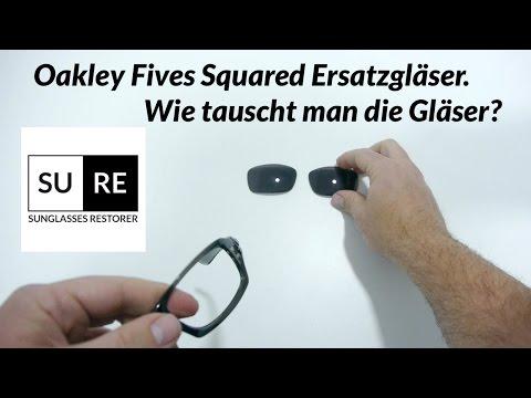 Oakley Fives Squared Ersatzgläser Wie tauscht man die Gläser?