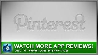 Pinterest iPhone App Review - Pinterest - Best Apps
