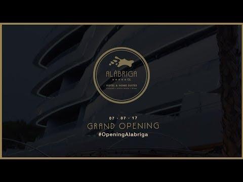 HOTEL ALABRIGA - GRAND OPENING