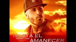 Nicky Jam – Hasta El Amanecer (Prod. By Saga White Black)AudioOficial 2016