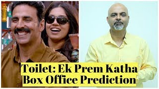 Toilet: Ek Prem Katha - Box Office Prediction