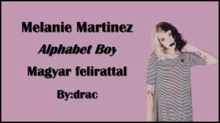 melanie martinez  alphabet boy magyar felirattal