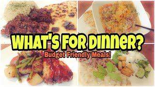 What's For Dinner?   Real Life Meal Ideas   Budget Friendly Recipes