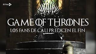 Game of Thrones: las predicciones de los caleños sobre la última temporada de la serie