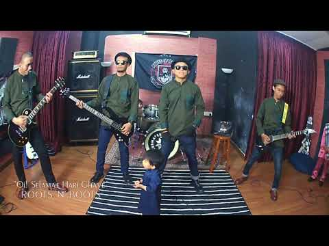 roots N boots - Oi! #selamatharighaye (Lyric In Description)