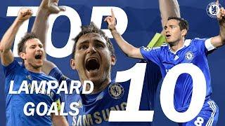 TOP 10: Frank Lampard Goals | Chelsea Tops