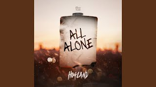 Hogland - All Alone (Audio)