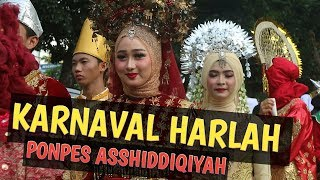 FULL! KARNAVAL HARLAH ASSHIDDIQIYAH | NO EDITING!