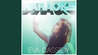 They Call It Stormy Monday (In the Style of Eva Cassidy) (Karaoke Version)