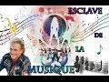 esclave de la musique  ( françois valery)