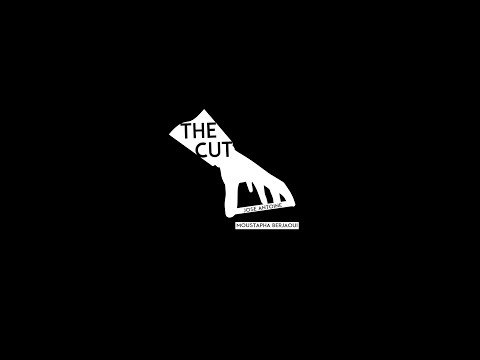 The Cut by Moustapha Berjaoui & Jose Antoine