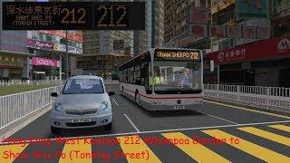 [Omsi 2] Hong Kong West Kowloon Route 212 Whampoa Garden to Sham Shui Po Tonking Street