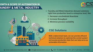 Growth & Scope of Automation In Foundry & Metal Industry – CSE Solutions India