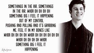 Shawn Mendes - Something Big (Lyrics) 🎵