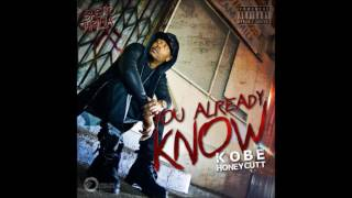 Kobe Honeycutt - You Already Know