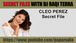 SPG Cleo Perez Secret Files With DJ Raqi Terra
