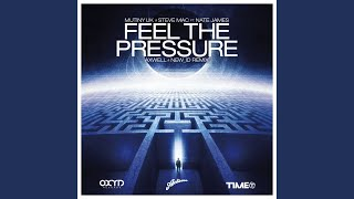 Feel The Pressure (Let You Down) (Axwell & NEW_ID Remix)