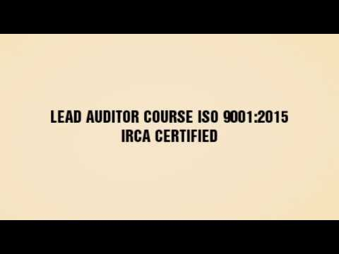 Lead Auditor Course ISO 9001:2015 IRCA - YouTube