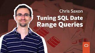 Tuning SQL Date Range Queries